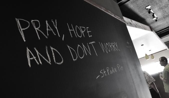 Pray-Hope-Dont-Worry