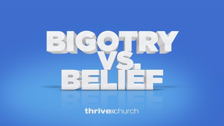Bigotry Vs Belief-SlideWithLogo